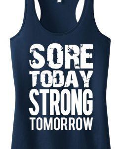 Sore Today Strong Tomorrow Tanktop ZK01