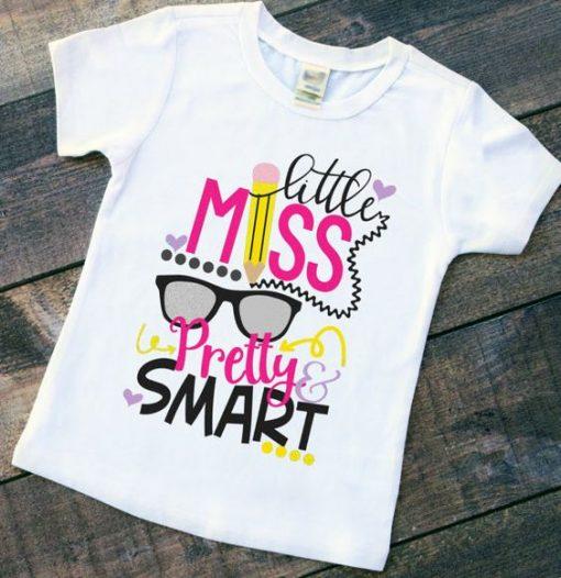 Little Miss Pretty and Smart T-Shirt SR01