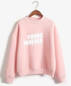 Young Forever Sweatshirt ZK01