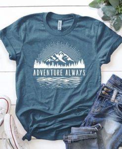 Adventure Always T-shirt FD01