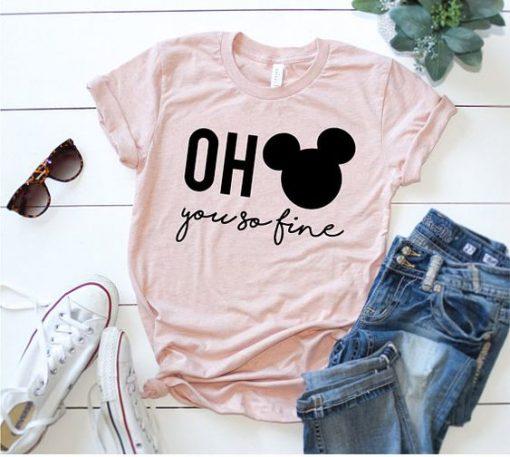 Oh Mickey You So Fine T-Shirt AV01