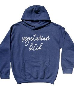 Vegetarian Btch Hoodie KH01