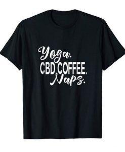Yoga CBD Coffee Naps Fitness T-shirt DV01