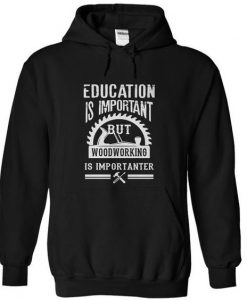 woodworking important Hoodie KH01