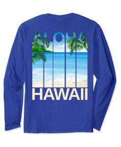Aloha Hawaii Hawaiian Islands Beach Sweatshirt SR01