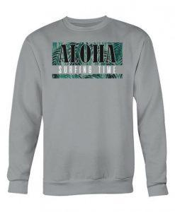 Aloha Surfing Time Sweatshirt SR01