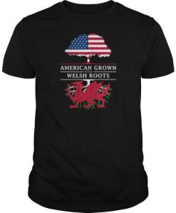 American Grown With Welsh Roots T-Shirt EL01