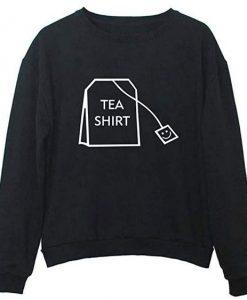 Tea Shirt Sweatshirt EM