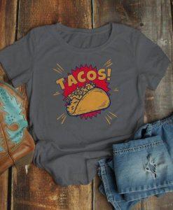 Women's Funny Tacos T Shirt EL01