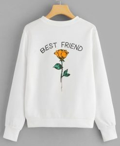 Best Friend Flower Sweatshirt FD30n