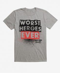Worst Heroes Ever T-Shirt EL4N