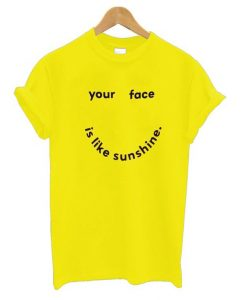 Your Face T Shirt SR7N
