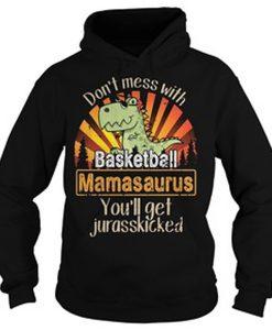 basketball mamasaurus hoodie FD28N