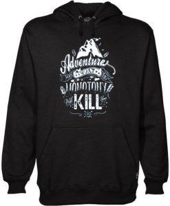 Adventure Kill Hoodie SR7D