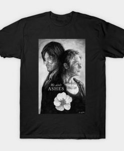 Ain't Ashes T Shirt SR24D