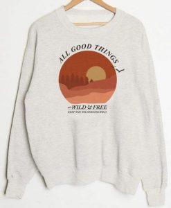 All Good Things Sweatshirt VL20D