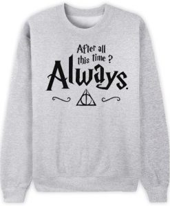 Always Harry Sweatshirt FD3D