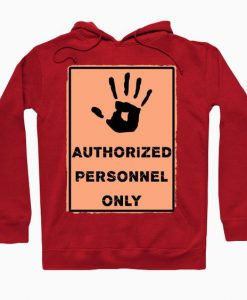 Authorized personnel Hoodie SR7D