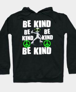 Be Kind Hoodie SR7D