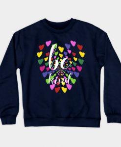 Be Kind Sweatshirt SR2D