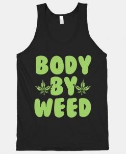 Body By Weed Tank Top SR18D