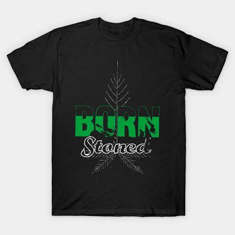 Born Stoned T Shirt SR18D