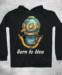 Born to dive Hoodie SR2D