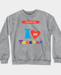 Teacher Day Sweatshirt SR2D