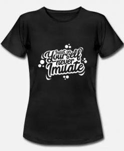 Yourself T Shirt SR7D