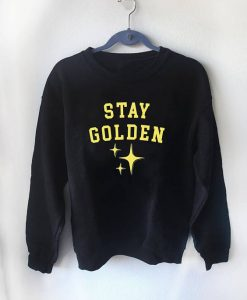 stay golden Sweatshirt FD3D