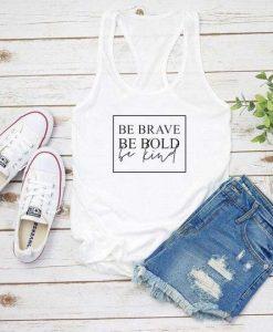Be Brave Tanktop FD27J0