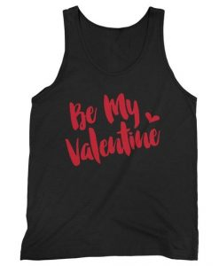 Be My Valentine Tank Top SR12J0