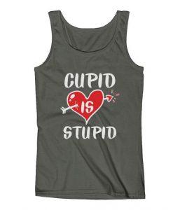 Cupid Is Stupid Valentine Tank Top SR12J0