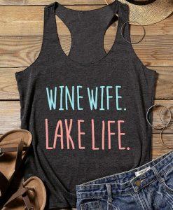 Wine Wife Lake Life Tank Top SR12J0