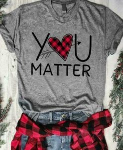 You Matter Ladies T-Shirt SR22J0