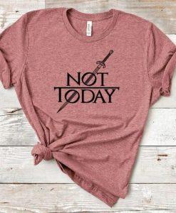 Arya Stark Not Today T-shirt FD27F0
