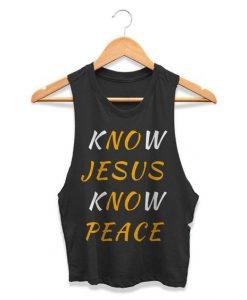 Know Jesus Know Peace Tanktop FD10F0