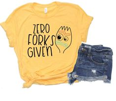 Zero Forks Given Tshirt EL3F0
