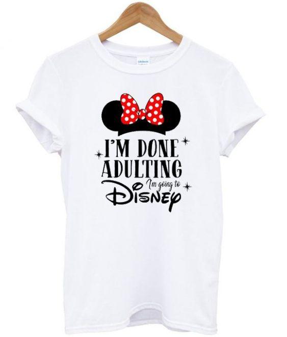 Adulting Disney T Shirt AN2A0