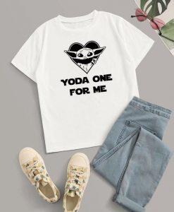 Yoda one for me T Shirt T Shirt AN2A0