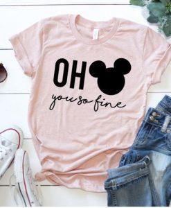 You So Fine Disney T Shirt AN13A0
