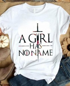 A girls has no name T Shirt AL4AG0