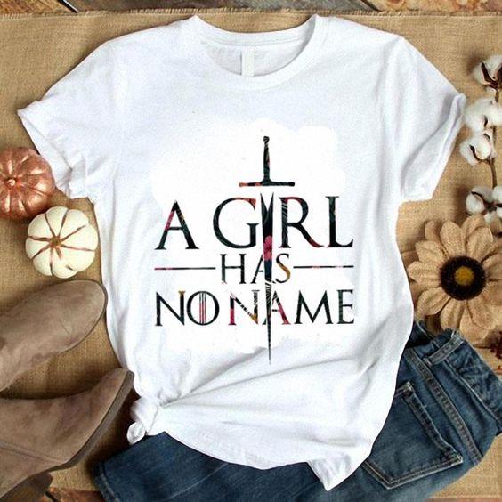 A girls has no name T Shirt AL4AG0