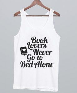 Book Lover Never Go to Bed Alone Tanktop AL21AG0