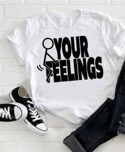 Your feeling T Shirt AL4AG0