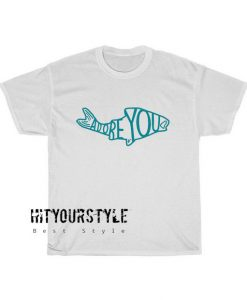 Adore you Tshirt SC31D0