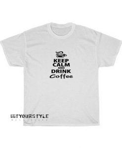 Drink Coffe T-shirt ED12JN1