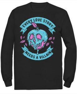 Villains Every Love Story Sweatshirt AL10F1