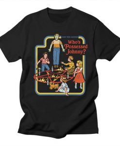 Who's Possessed Johnny T-Shirt AG20F1Who's Possessed Johnny T-Shirt AG20F1