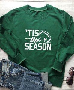 Tis The Season Football Sweatshirt AL12MA1